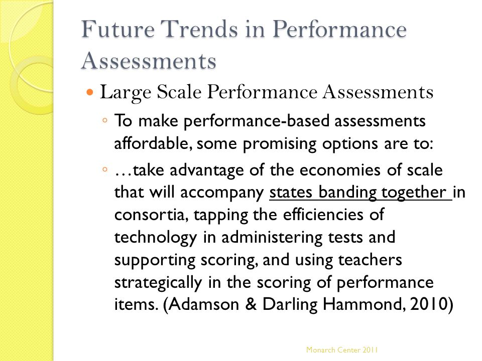 Future Trends in Performance Assessments