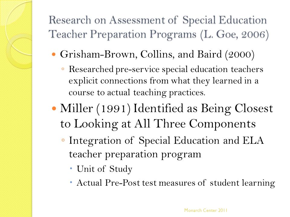 Research on Assessment of Special Education Teacher Preparation Programs (L. Goe, 2006)
