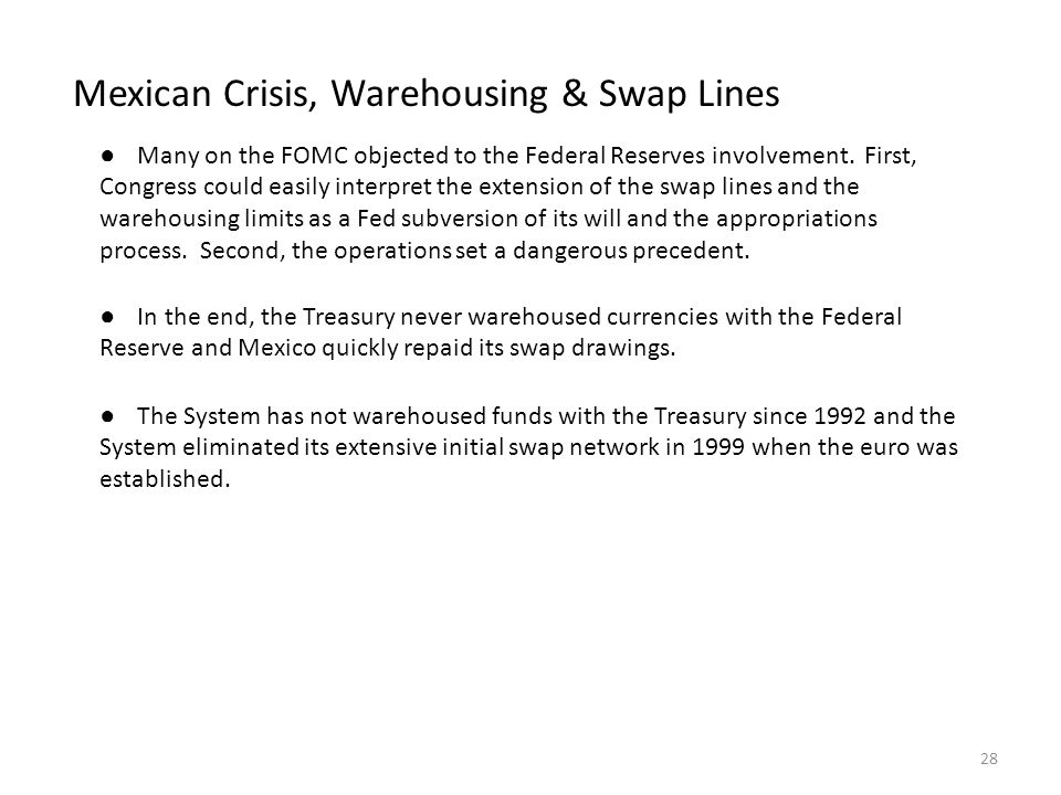 Mexican Crisis, Warehousing & Swap Lines