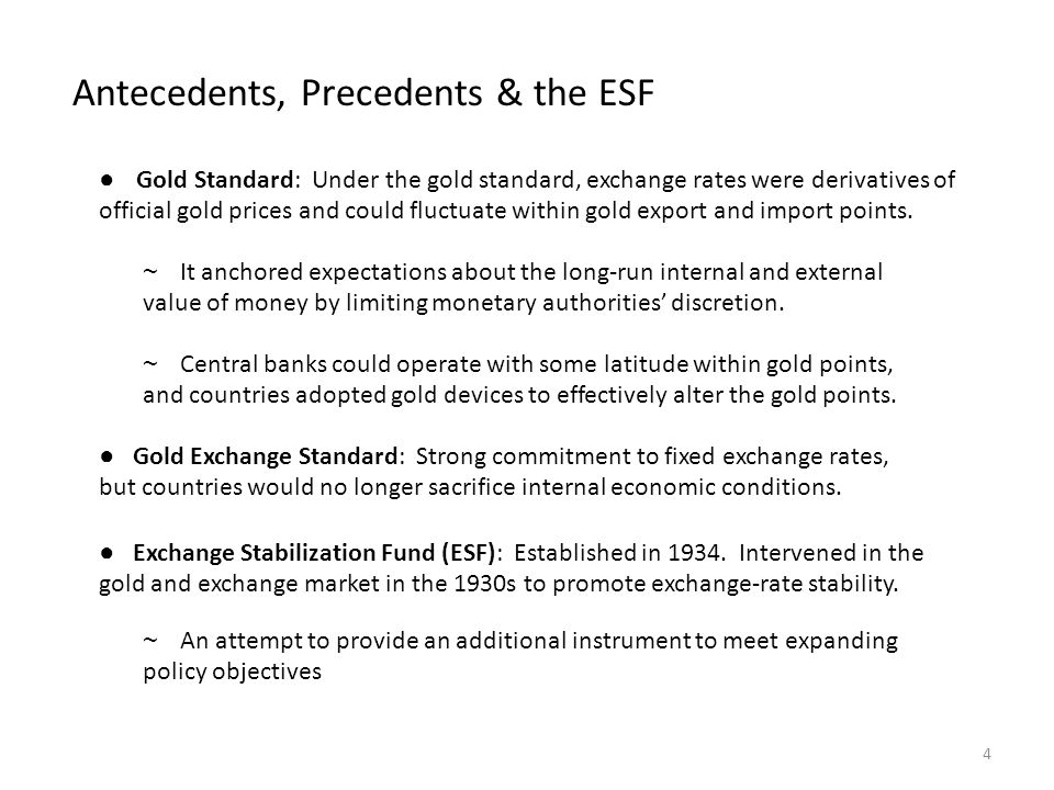 Antecedents, Precedents & the ESF