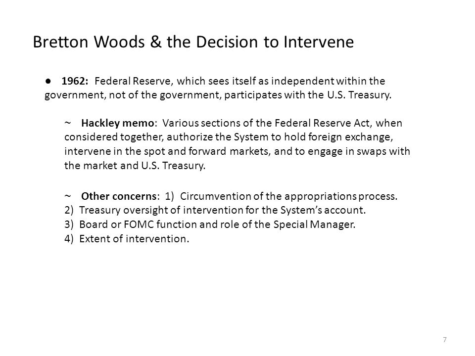 Bretton Woods & the Decision to Intervene