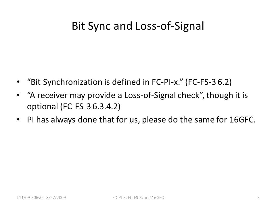 Bit Sync and Loss-of-Signal