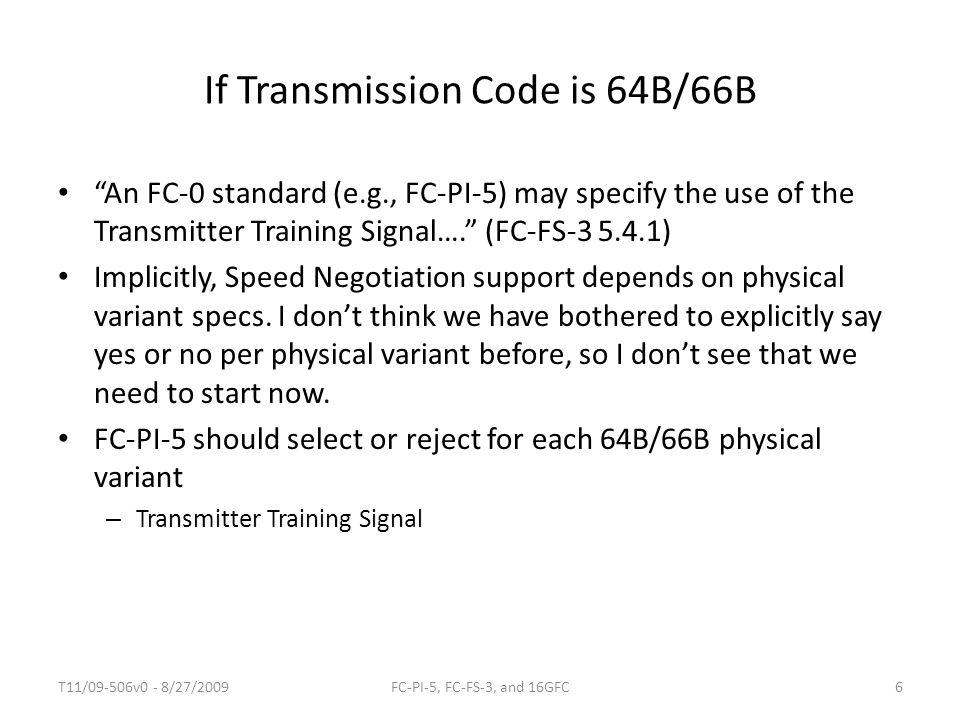 If Transmission Code is 64B/66B