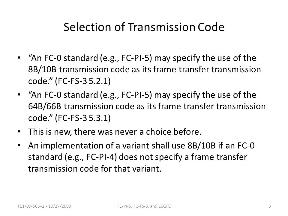 Selection of Transmission Code