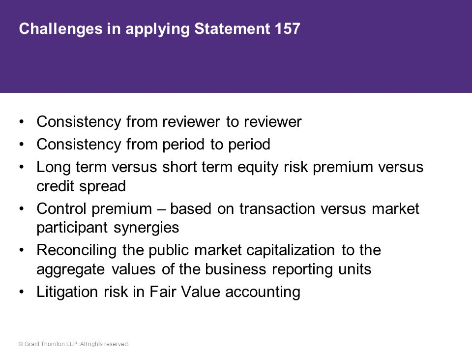 Challenges in applying Statement 157