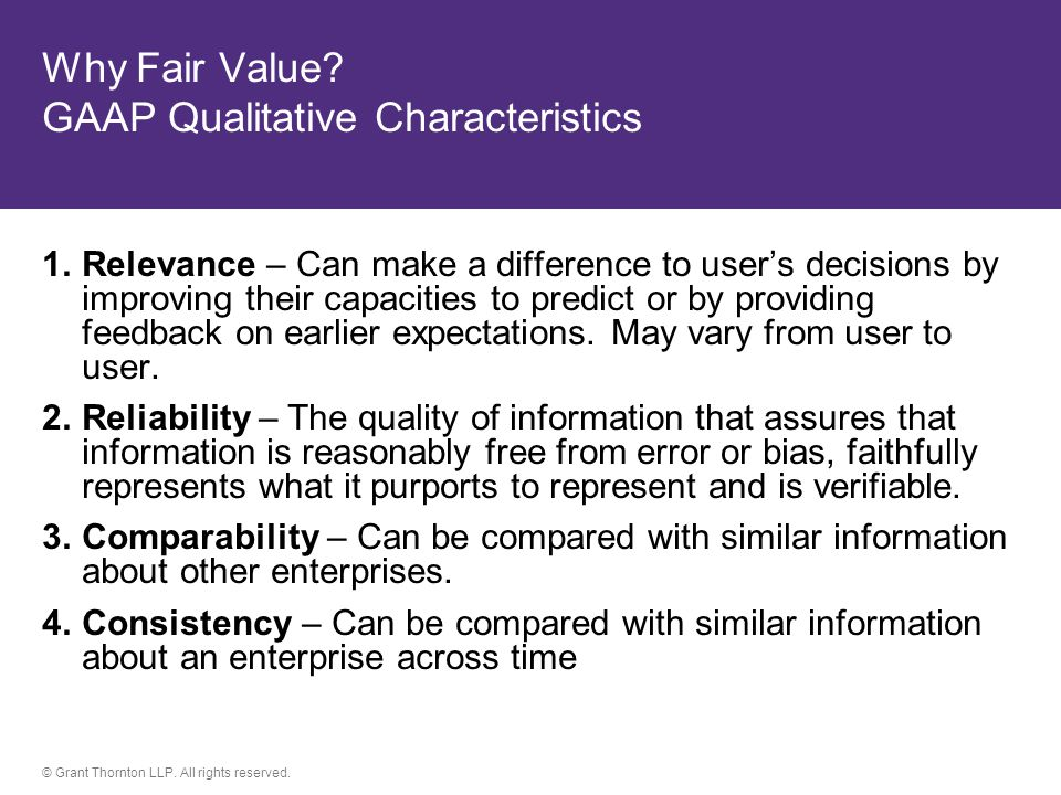Why Fair Value GAAP Qualitative Characteristics