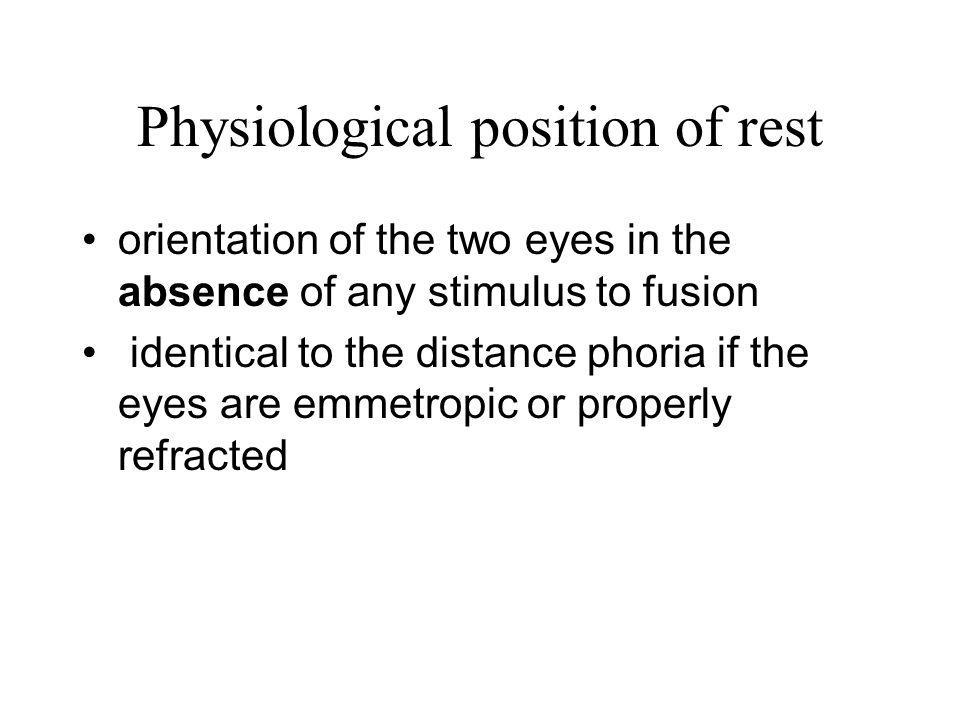 Physiological position of rest