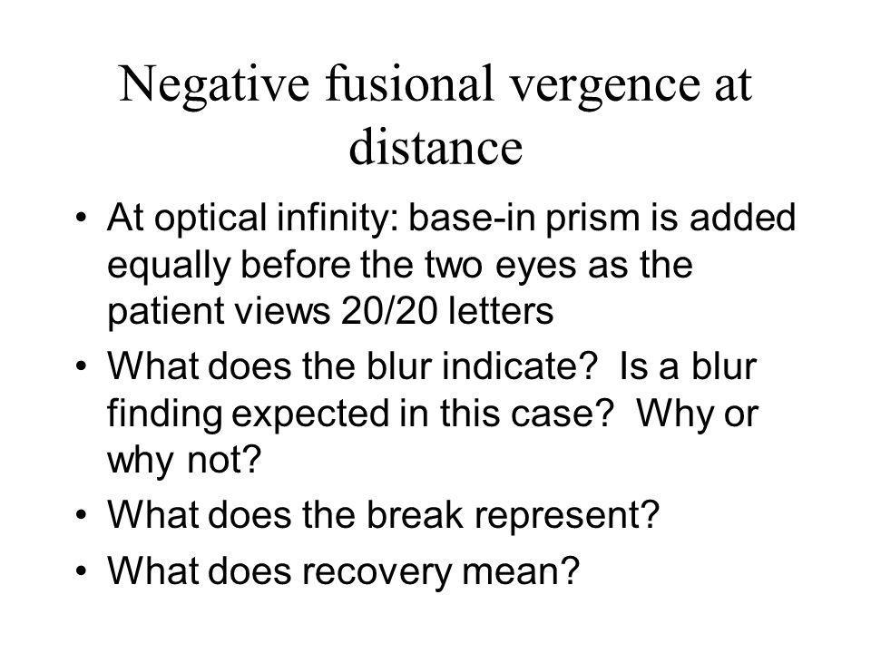Negative fusional vergence at distance