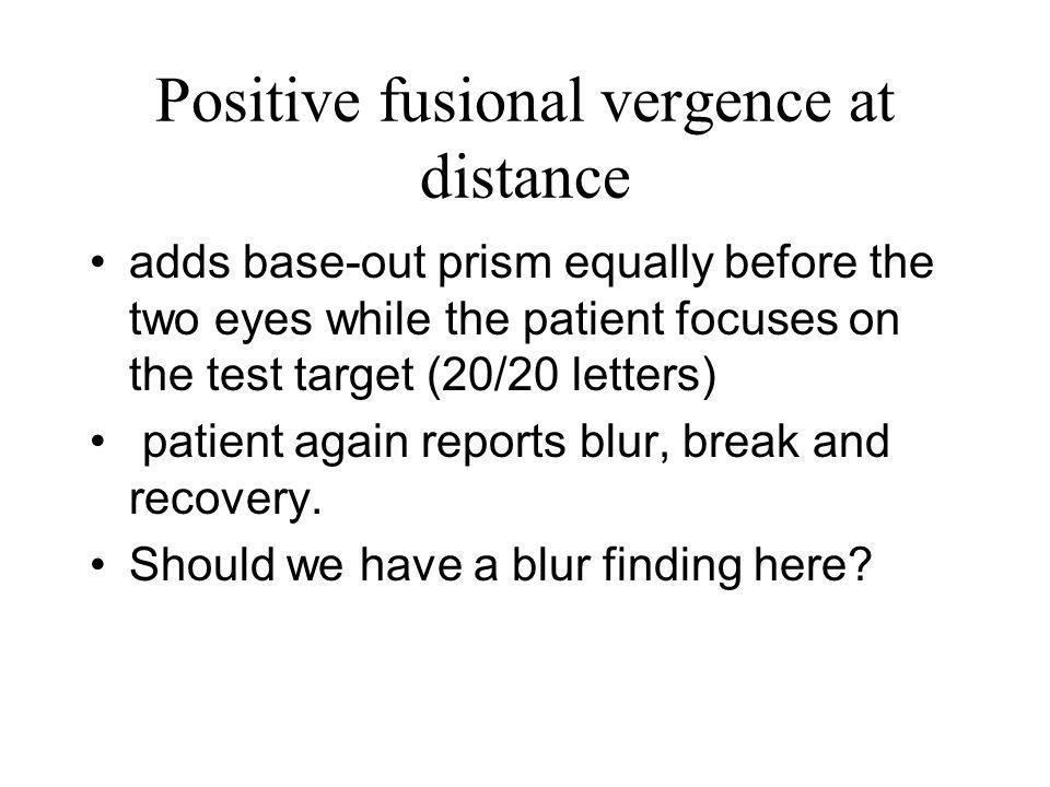 Positive fusional vergence at distance