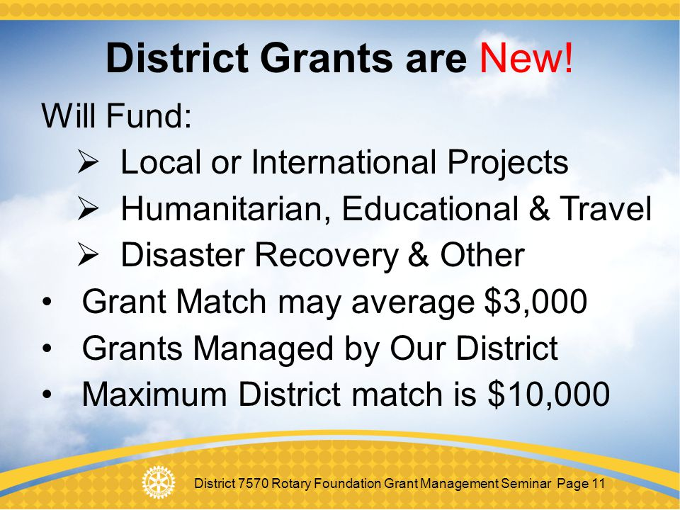 District Grants are New!