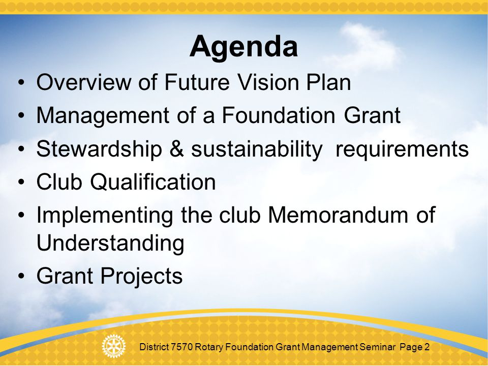 Agenda Overview of Future Vision Plan Management of a Foundation Grant