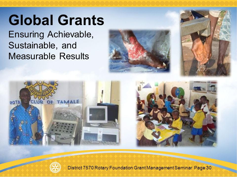 Global Grants Ensuring Achievable, Sustainable, and Measurable Results