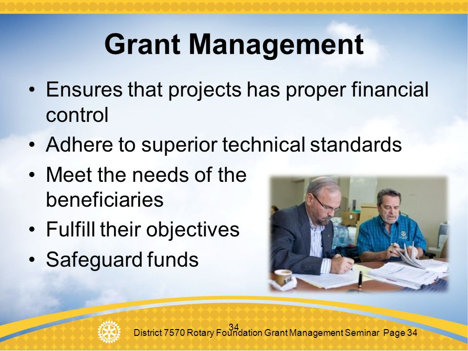 Grant Management Ensures that projects has proper financial control