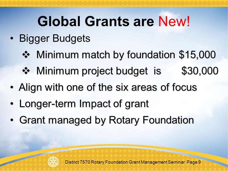Global Grants are New! Bigger Budgets