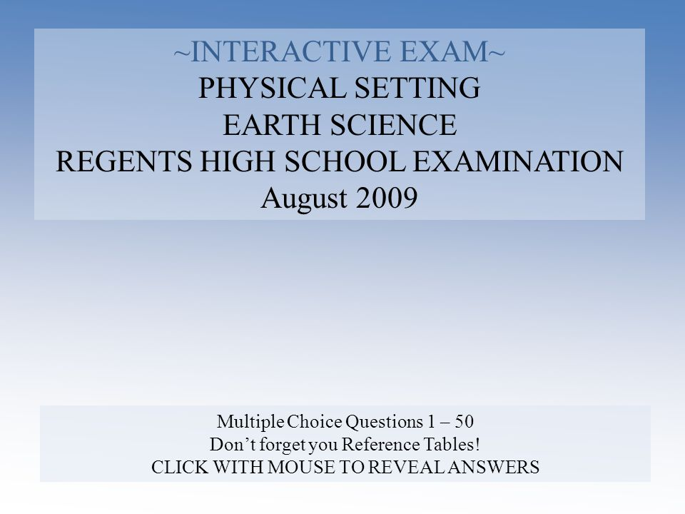 REGENTS HIGH SCHOOL EXAMINATION August 2009