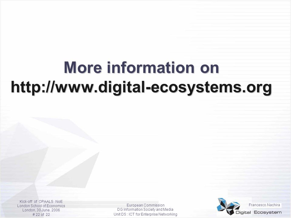 More information on http://www.digital-ecosystems.org