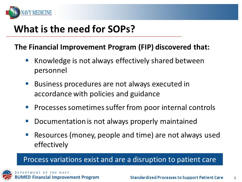 What is the need for SOPs