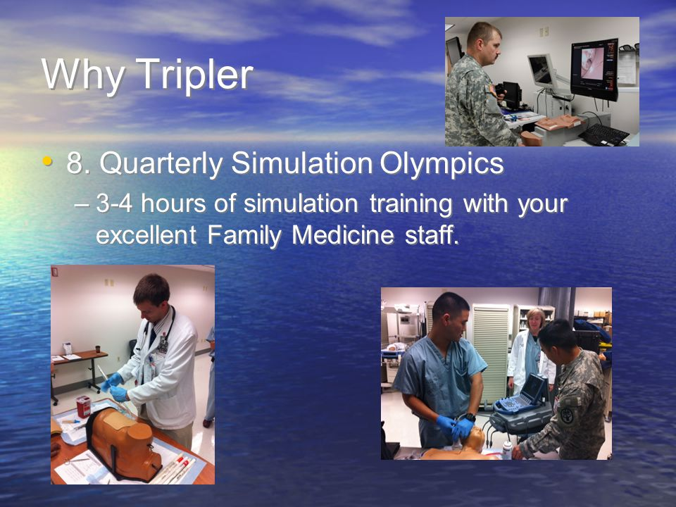 Why Tripler 8. Quarterly Simulation Olympics