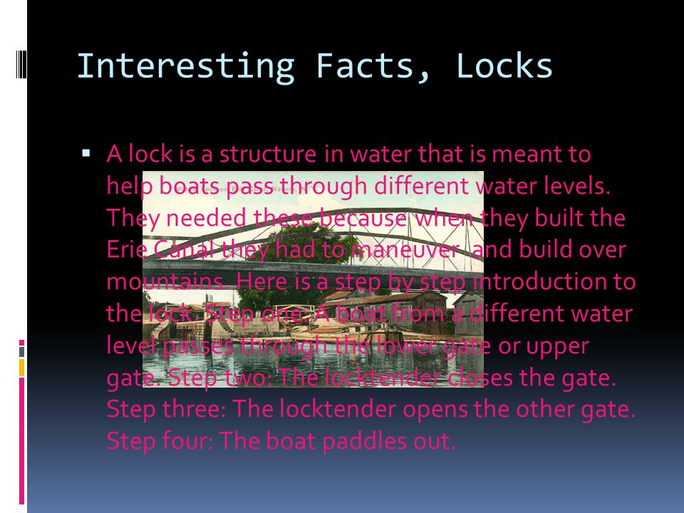 Interesting Facts, Locks