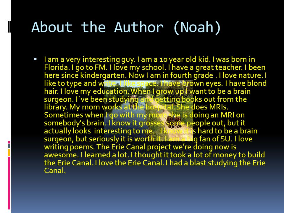About the Author (Noah)