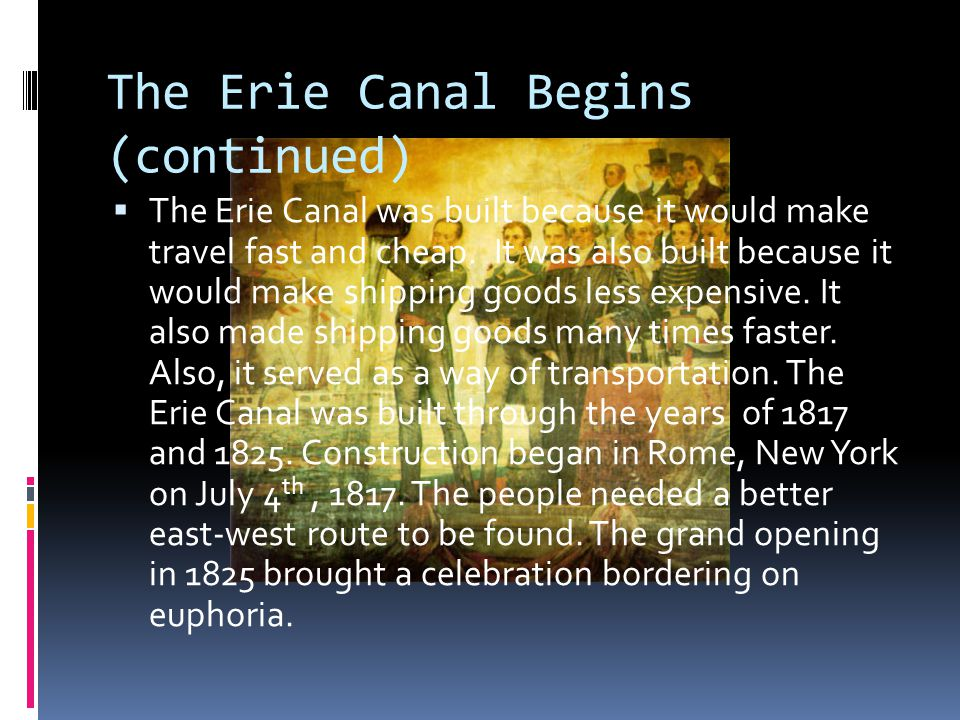 The Erie Canal Begins (continued)