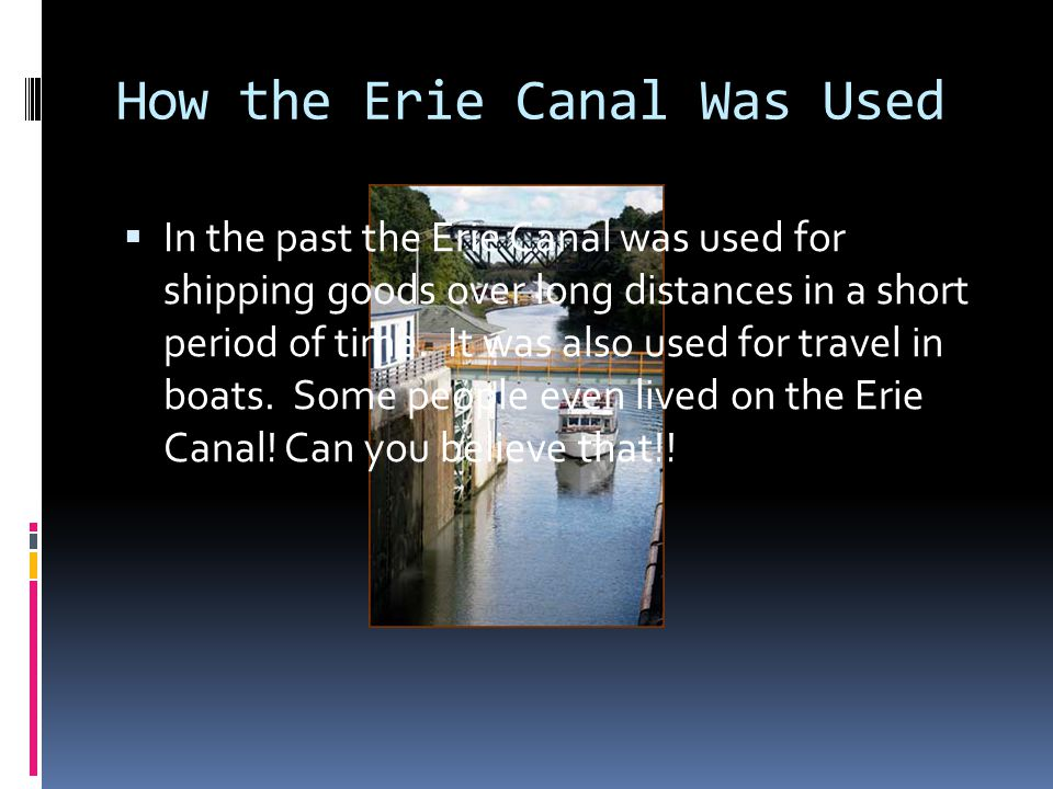 How the Erie Canal Was Used