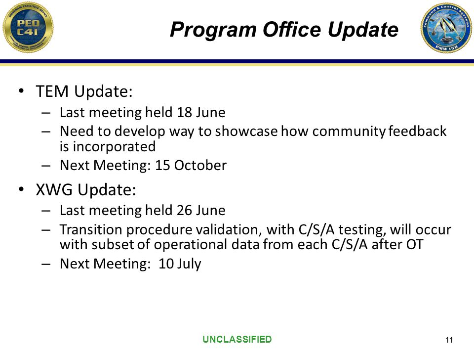 Program Office Update TEM Update: XWG Update: