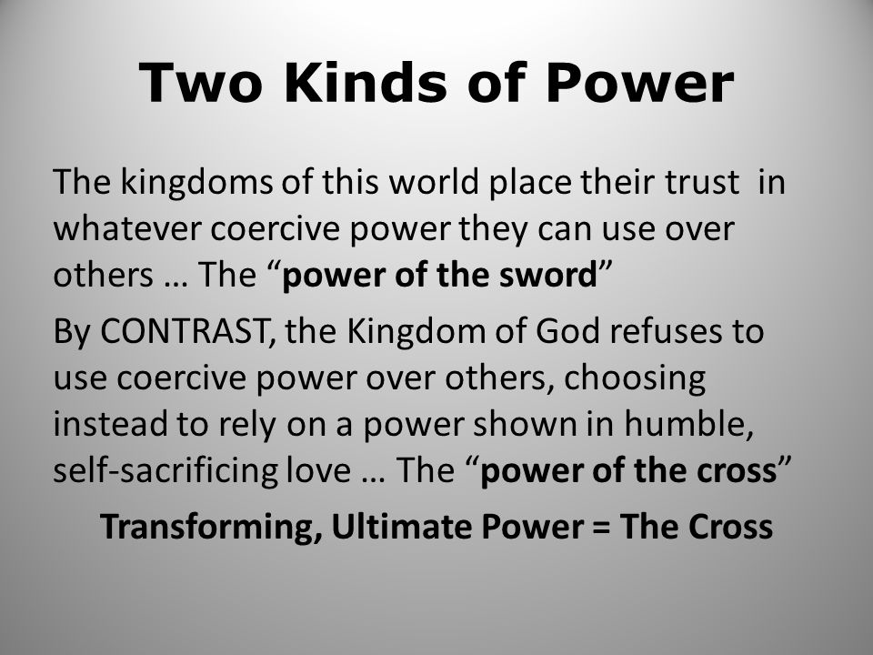 Two Kinds of Power