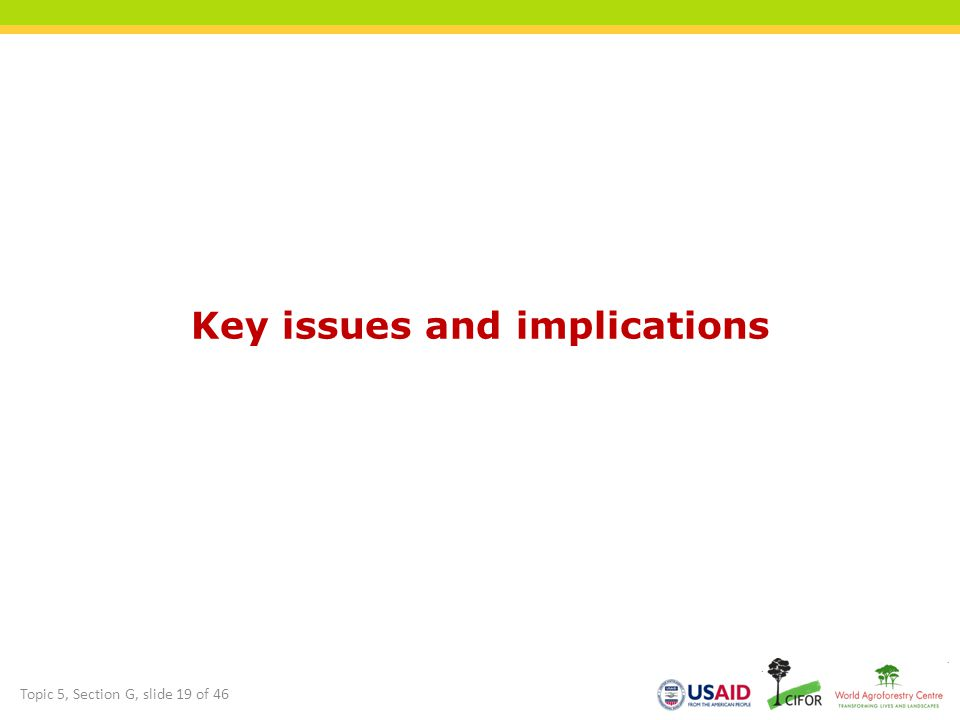 Key issues and implications