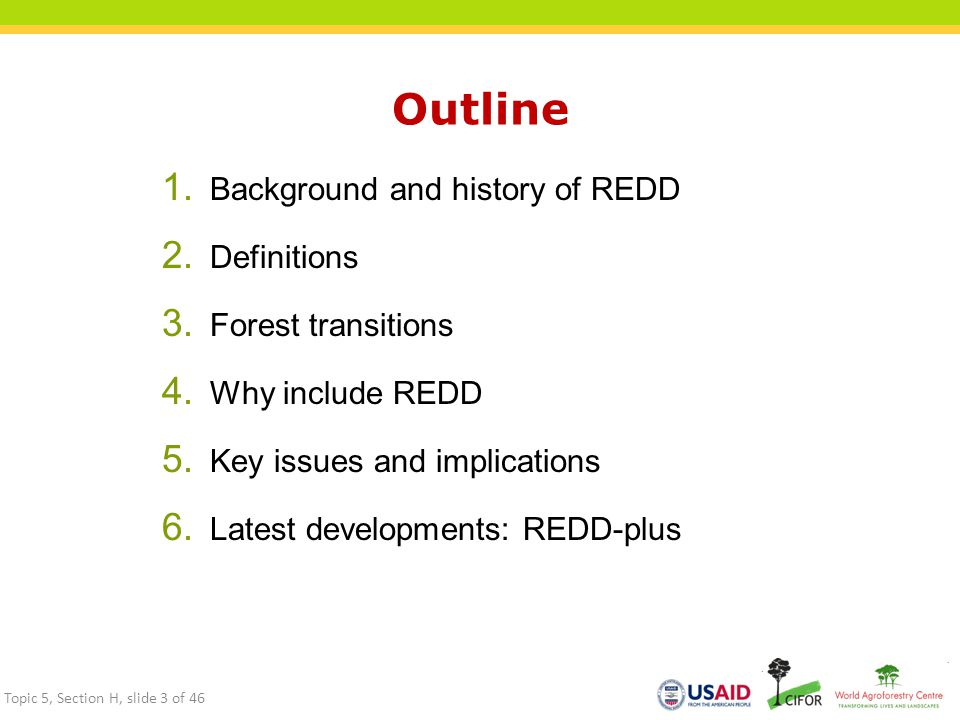 Outline Background and history of REDD Definitions Forest transitions