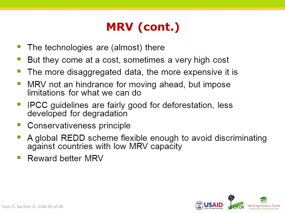 MRV (cont.) The technologies are (almost) there