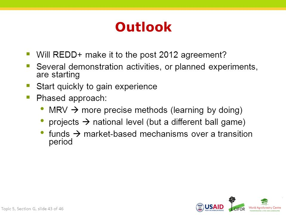 Outlook Will REDD+ make it to the post 2012 agreement