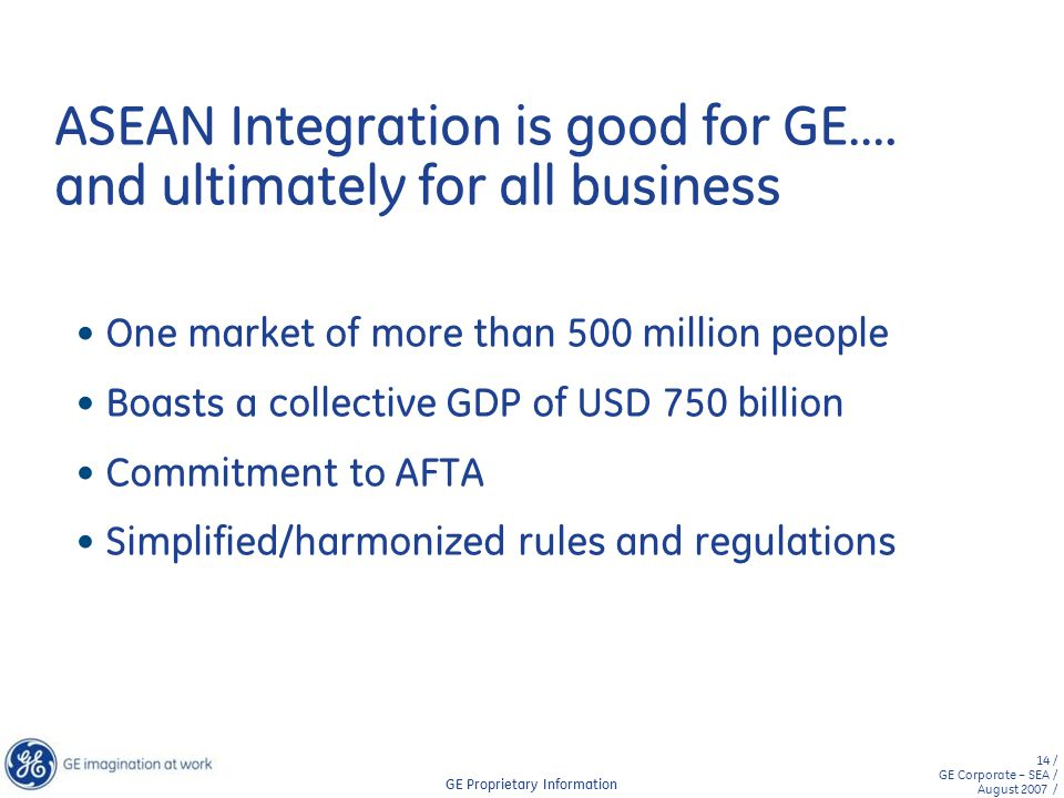 ASEAN Integration is good for GE…. and ultimately for all business