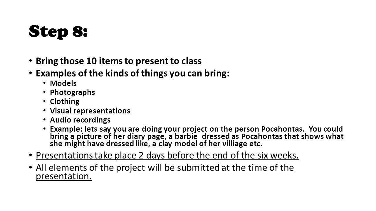 Step 8: Bring those 10 items to present to class