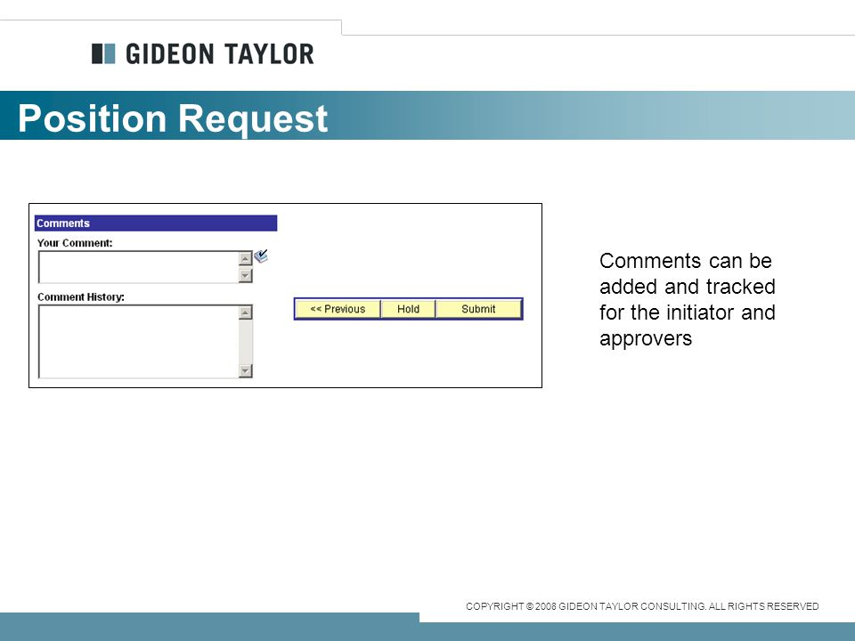 Position Request Comments can be added and tracked for the initiator and approvers