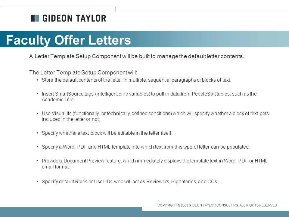 Faculty Offer Letters A Letter Template Setup Component will be built to manage the default letter contents.