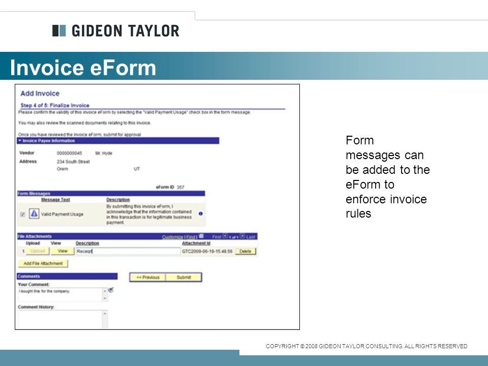 Invoice eForm Form messages can be added to the eForm to enforce invoice rules