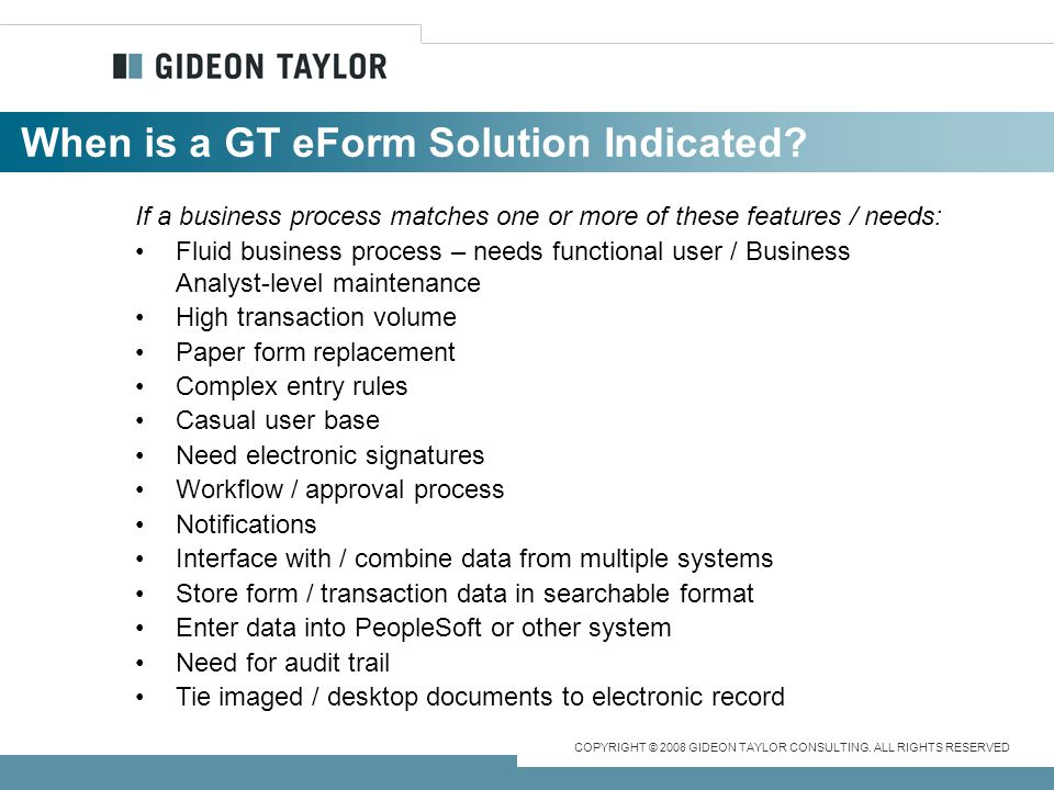 When is a GT eForm Solution Indicated