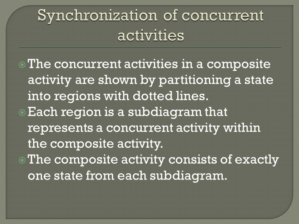 Synchronization of concurrent activities