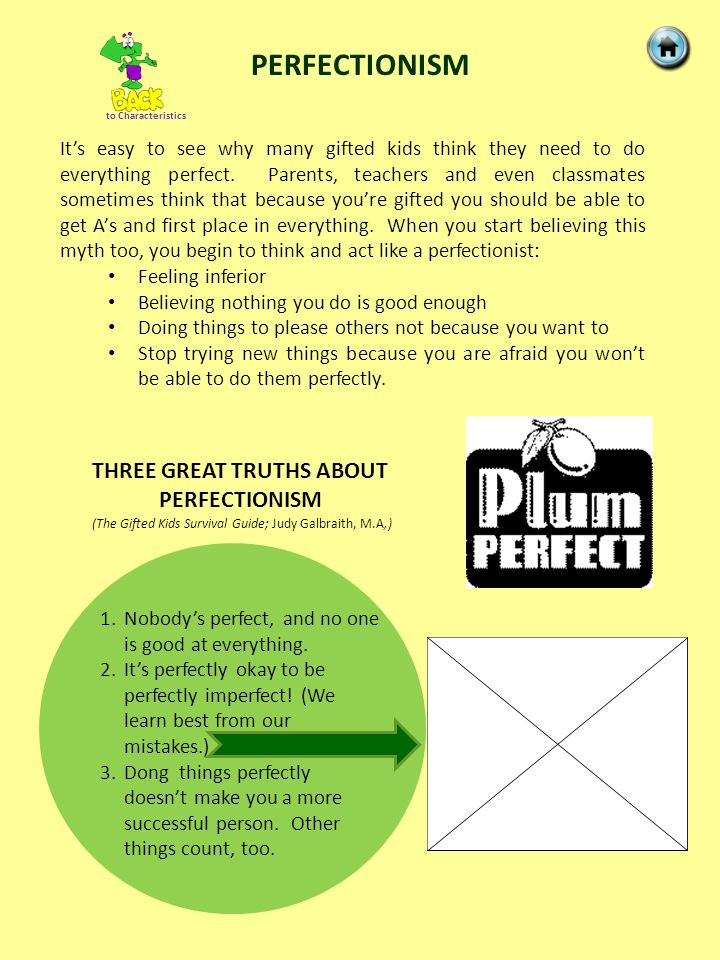 THREE GREAT TRUTHS ABOUT PERFECTIONISM