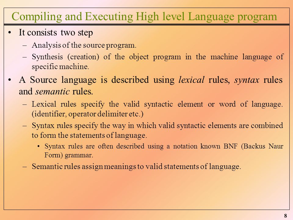 Compiling and Executing High level Language program