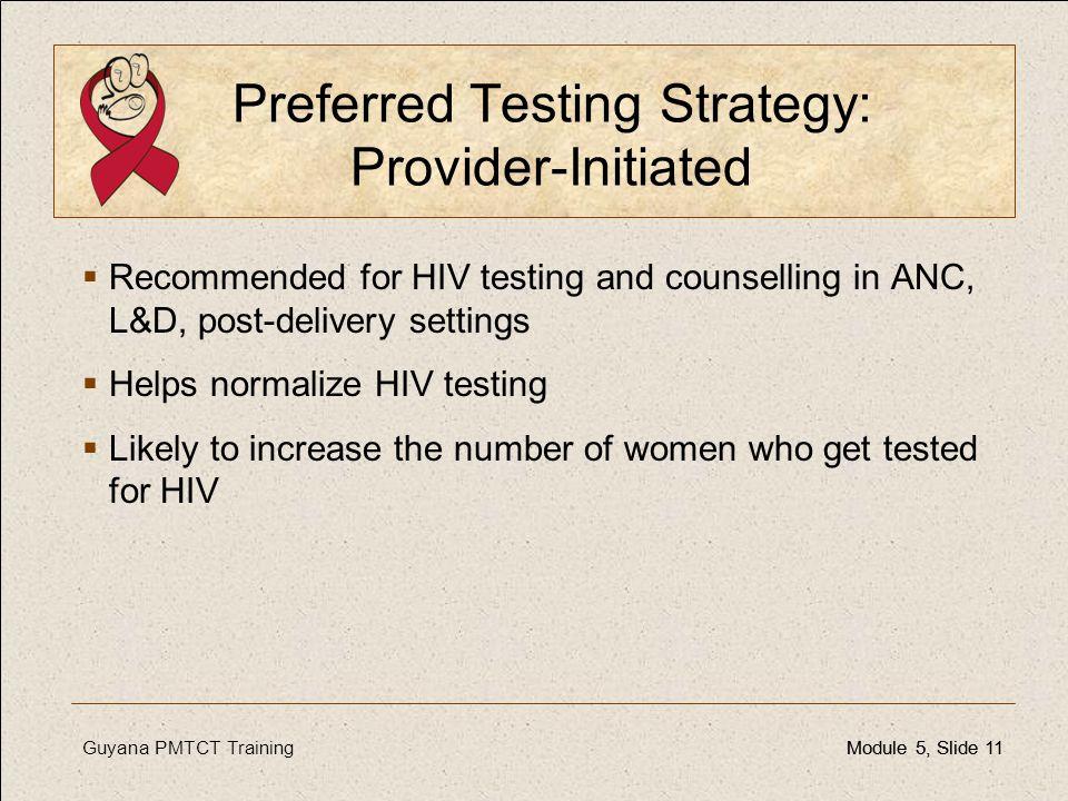 Preferred Testing Strategy: Provider-Initiated