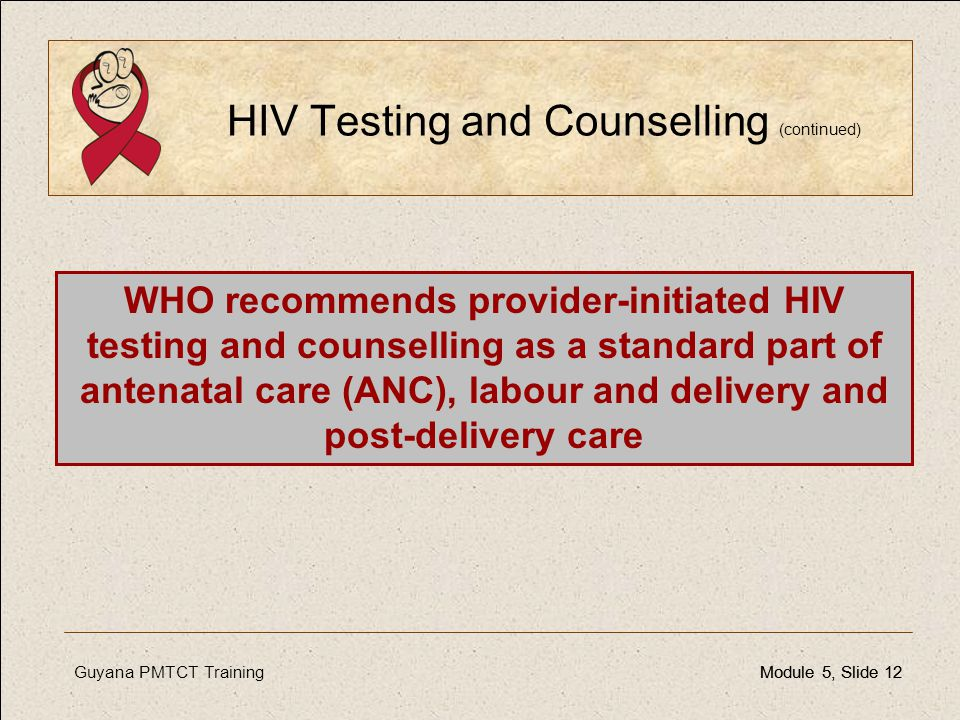 HIV Testing and Counselling (continued)