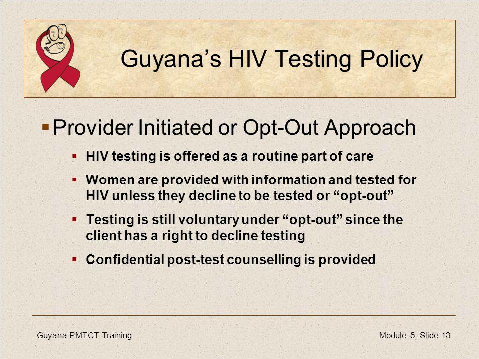 Guyana's HIV Testing Policy