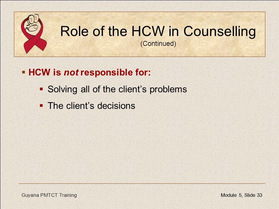 Role of the HCW in Counselling (Continued)