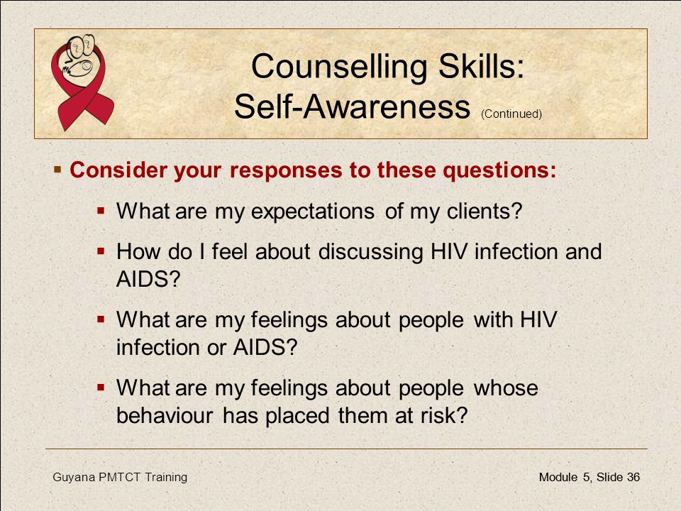 Counselling Skills: Self-Awareness (Continued)