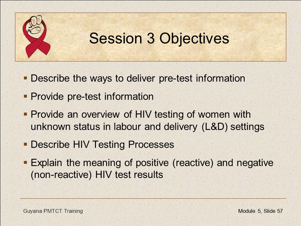 Session 3 Objectives Describe the ways to deliver pre-test information