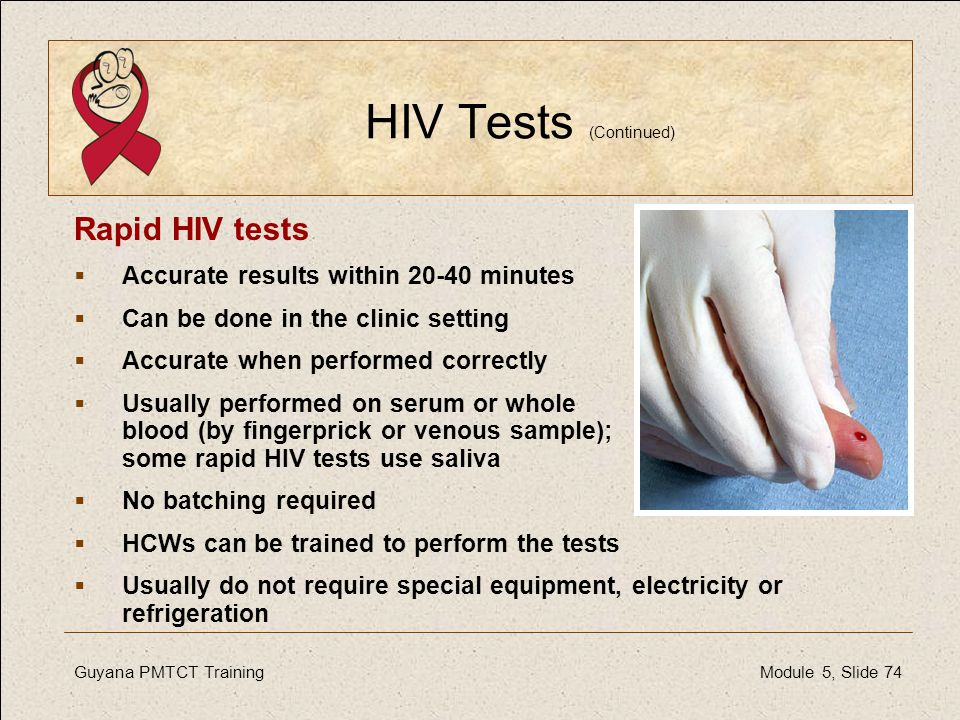 HIV Tests (Continued) Rapid HIV tests