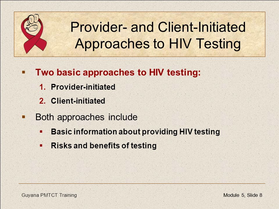 Provider- and Client-Initiated Approaches to HIV Testing