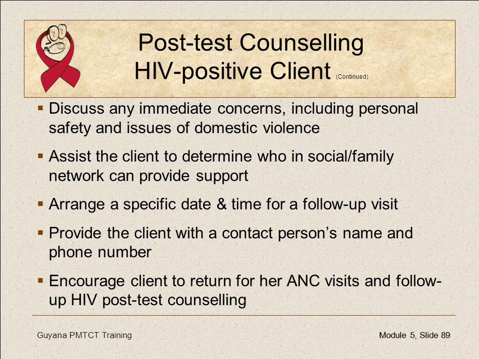 Post-test Counselling HIV-positive Client (Continued)